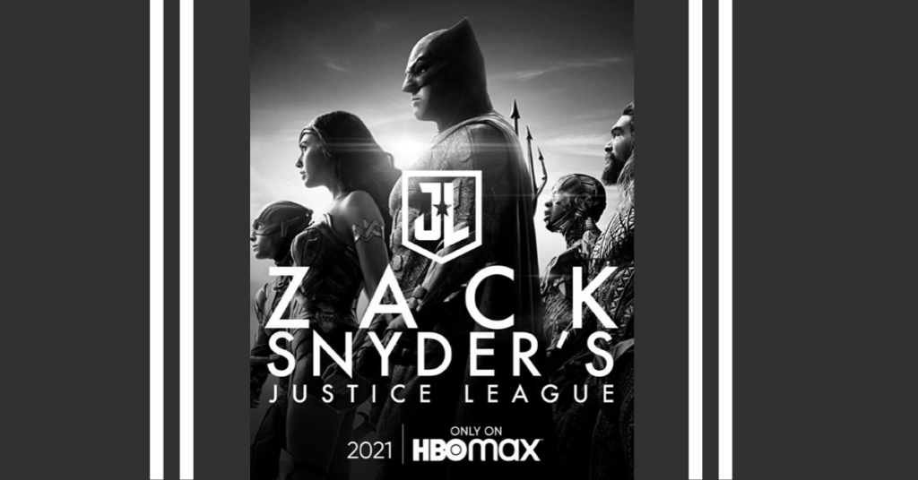 Black and White Poster Zack Snyder's Justice League